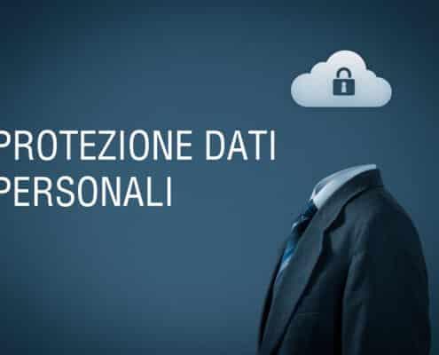 PROTEZIONE DATI PERSONALI PRIVACY